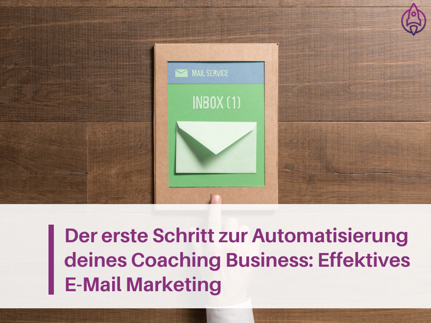Business automatisieren mit E-Mail Marketing